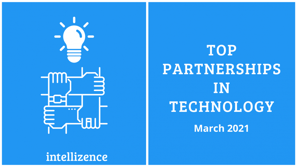 Top Partnerships in Technology Sector – March 2021